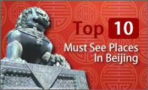 Top 10 Must See Places In Beijing